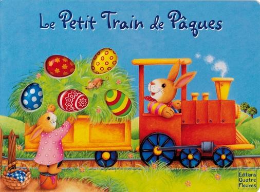 Le petit train de Pâques d'Anne Mussenbrock et Sabine Minssieux