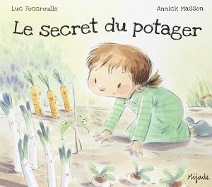 Le secret du potager Luc Foccroulle et Annick Masson