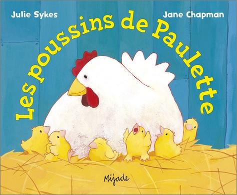Les poussins de Paulette de Julie Sykes