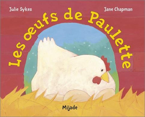 Les oeufs de Paulette de Julie Sykes
