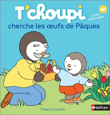 T'choupi cherche les oeufs de Pâques de Thierry Courtin