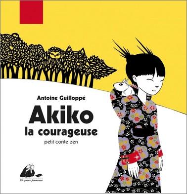 Akiko la courageuse d'Antoine Guilloppé