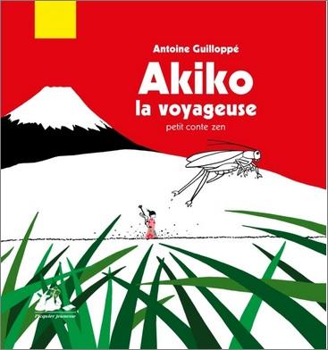 Akiko la voyageuse d'Antoine Guilloppé
