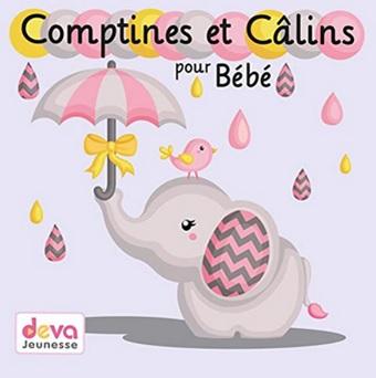 Comptines et câlins pour bébé de Marie-Claude Clerval