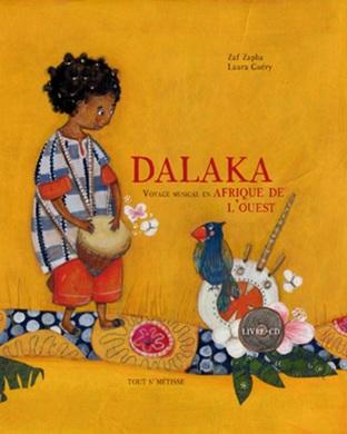 Dakala Voyage musical en Afrique de l'ouest de Zaf Zapha