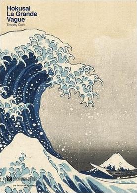 Hokusai La Grande Vague de Timothy Clark
