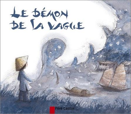 Le démon de la vague de Christine Féret-Fleury et Geneviève Lecourtier