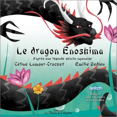 Le dragon Enoshima de Céline Lamour-Crochet et Emilie Dedieu