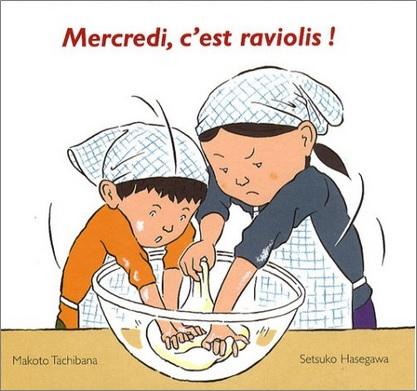 Mercredi, c'est raviolis de Makoto Tachibana et Setsuko Hasegawa