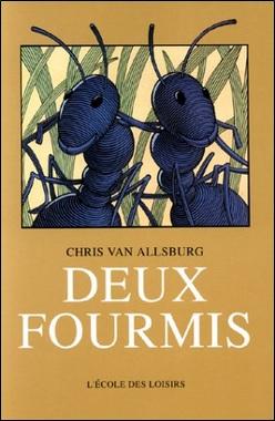 Deux fourmis de Chris Van Allsburg