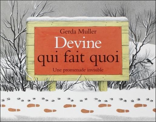 Devine qui fait quoi : une promenade invisible de Gerda Muller
