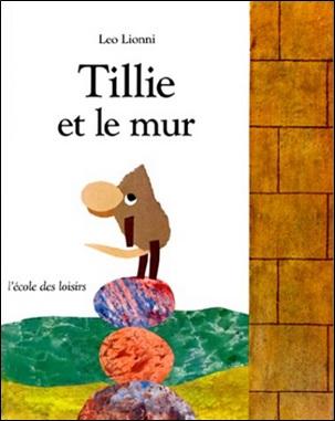 Tillie et le mur de Leo Lionni
