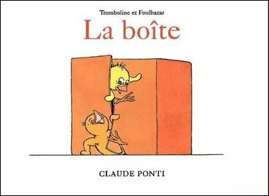 Tromboline et Foulbazar : la boîte Claude Ponti