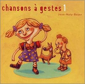 Chansons à gestes de Jean Naty-Boyer