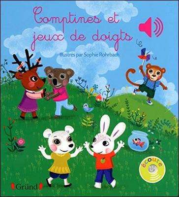 Comptines et jeux de doigts illustrés par Sophie Rohrbach