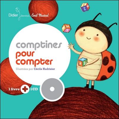 Comptines pour compter, Illustrations de Cécile HudrisierComptines pour compter, Illustrations de Cécile Hudrisier