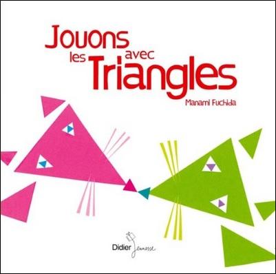 Jouons avec les triangles de Manami Fuchida