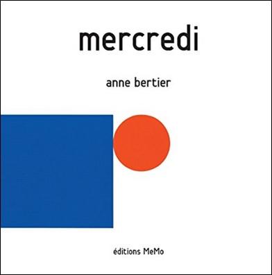 Mercredi d'Anne Bertier