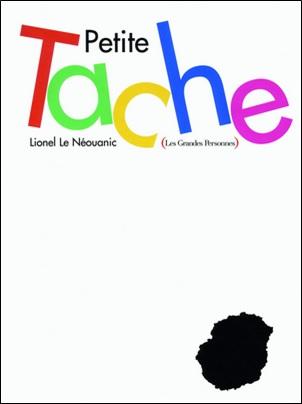 Petite tache de Lionel Le Neouanic