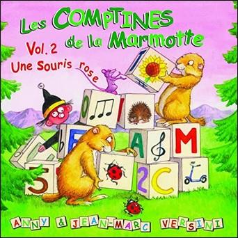 Les comptines de la marmotte d'Anny et Jean-Marc Versini