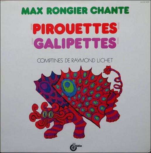 Max Rongier chante pirouettes galipettes, comptines de Raymond Lichet