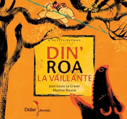 Din Roa la vaillante de Jean-Louis Le Craver et Martine Bourre