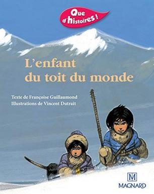 L'enfant du toit du monde de Françoise Guillaumond