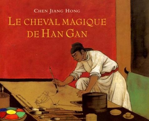 Le cheval magique de Han Gan de Chen Jiang Hong