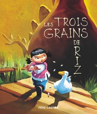 Les trois grains de riz d'Agnès Bertron Martin et Virginie Sanchez