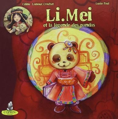 Li.Mei et la légende des pandas de Céline Lamour-Crochet et Lucie Paul