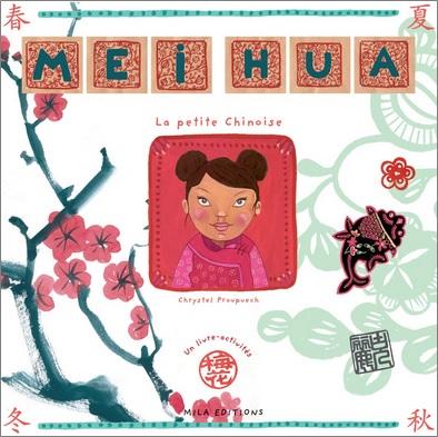 Mei Hua la petite chinoise de Chrystel Proupuech