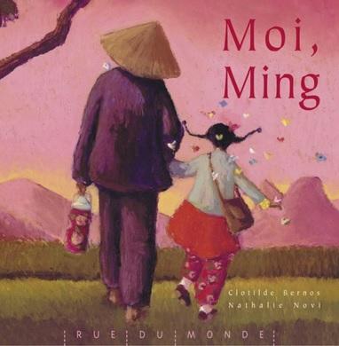 Moi, Ming de Clotilde Bernos et Nathalie Novi