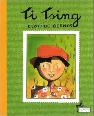 Ti Tsing de Clotilde Bernos