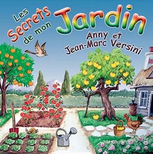 Les secrets de mon jardin d'Anny et Jean-Marc Versini : J'ai perdu tous mes outils