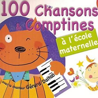 100 chansons et comptines à l'écoles maternelle de Gérard Dalton