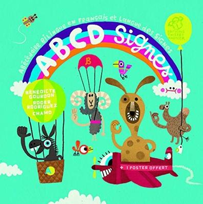 ABCD Signes abécédaire bilingue en français et langue des signes de Bénédicte Gourdon et Roger Rodriguez