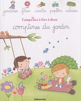 Comptines du jardin à lire à deux Rosalinde Bonnet