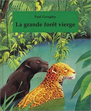 La grande forêt vierge de Paul Geraghty