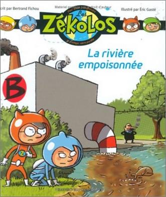 La rivière empoisonnée de Bertrand Fichou et Eric Gaste