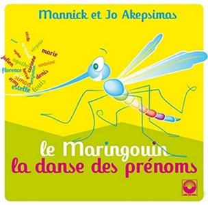 Le maringouin, la danse des prénoms de Mannick et Jo Akepsimas : Il y a du brouhaha dans le potager