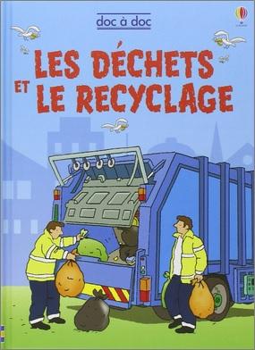 Les déchets et le recyclage de Stéphanie Turnbull
