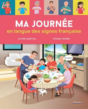 Ma journée en langue des signes française d'Olivier Marchal et Thomas Tessier