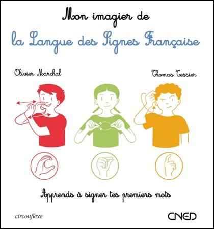 Mon imagier de la langue des signes française d'Olivier Marchal et Thomas Tessier