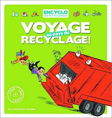 Voyage au pays du recyclage d'Elisabeth de Lambilly