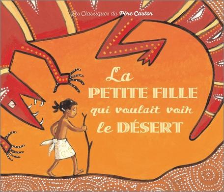 La petite fille qui voulait voir le désert d'Annie Langlois