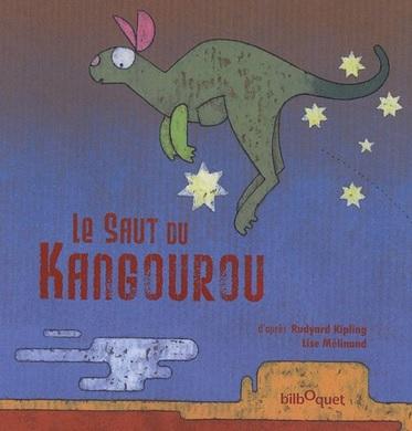 Le saut du kangourou de Rudyard Kipling et Lise Mélinand