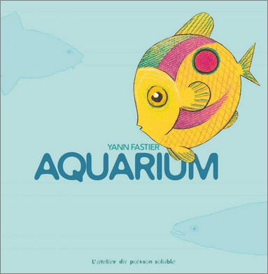 Aquarium de Yann Fastier