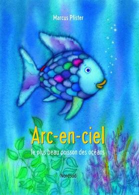 Arc-en-ciel le plus beau poisson des océans de Marcus Pfister