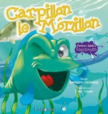 Carpillon le Mômillon de Bénédicte Carboneill et Frédéric Coince