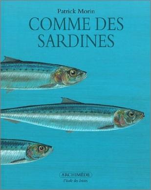Comme des sardines de Patrick Morin